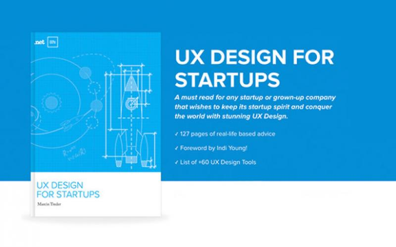UX DESIGN FOR STARTUPS A must read for any startup or grown-